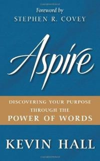 ... Discovering Your Purpose through the Power of Words- by Kevin Hall