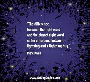 Home » Quotes About Writing » Mark Twain Quotes - Lightning Bug ...