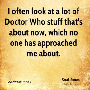 sarah sutton sarah sutton i often look at a lot of doctor who stuff