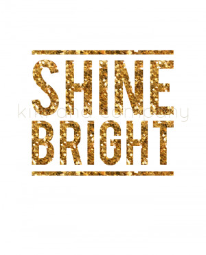 Shine Bright {new printable}