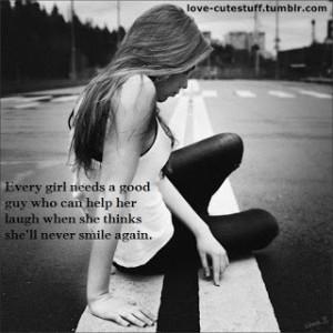Every girl needs a good guy