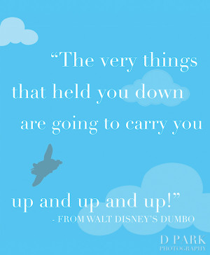 ... circulated around this poignant quote from Walt Disney's Dumbo
