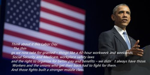 ... Collection Of Famous Happy Labor Day Message President Obama Below