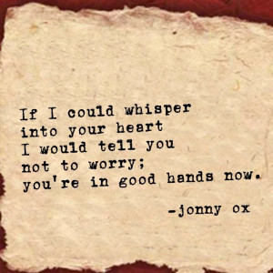 www.facebook.com/jonnyox410 love, poetry, beauty, sympathy, hope ...