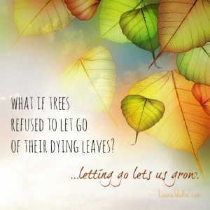 Autumn, Leaves, and Our Need To Let Go