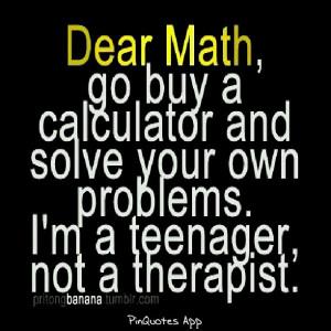 Please go away math!!!