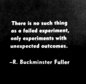 ... as a failed experiment, only experiments with unexpected outcomes