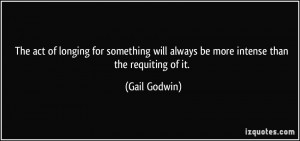 More Gail Godwin Quotes