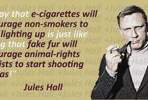 cigarette Quotes / by Vapor Vixxen Electronic Cigarettes
