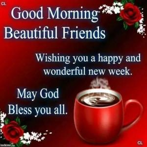 Good Morning Monday Happy New Week