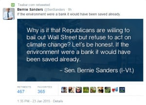 Here's a quote from Bernie Sanders on Banksters and Climate Change