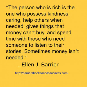 who is rich is the one who possess kindness, caring, help others ...