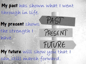 Past, present and future.
