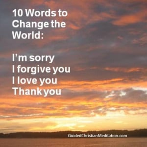 Number 3: 10 words to change the world. My spiritual director told me ...