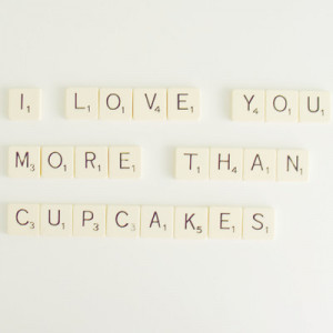 cupcakes, love, photography, quote
