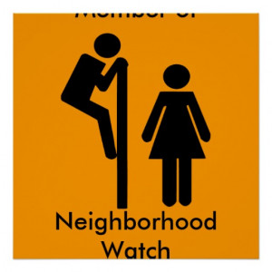 Funny Member of Neighbourhood Watch Safety Posters
