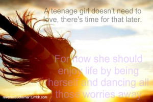 Life Quotes To Live By For Teenage Girls