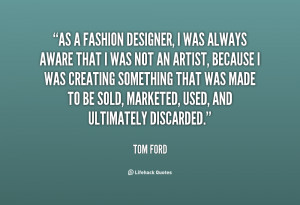 Fashion Quotes And Sayings By Designers Preview Quote