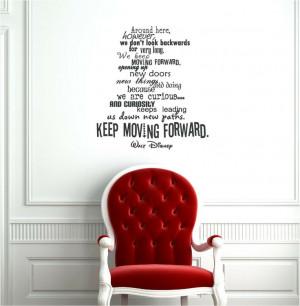 Keep Moving Forward - Walt Disney quote