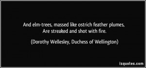 More Dorothy Wellesley, Duchess of Wellington Quotes