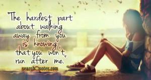 Walking Away Quotes