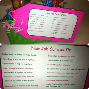 Job Survival Kit/ Going away gift! I did a version of this for my boss ...