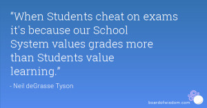 ... our School System values grades more than Students value learning