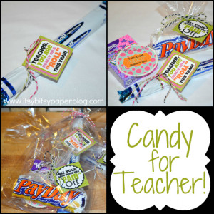 Teacher's will love these cute sayings and the candy too