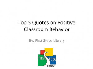 Positive Classroom Discipline - 5 Quotes to Remember