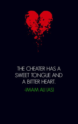 , Islam Quotes, Ali Quotes, Hazrat Ali, Cheaters Cheaters, Cheating ...