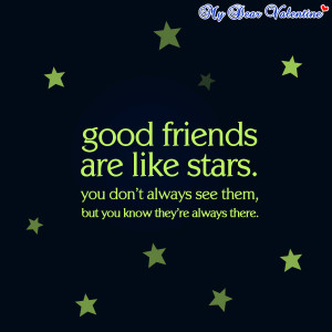 friendship quotes - Good friends are like stars