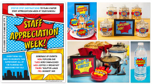 ... Superhero Themed Teacher/Staff Appreciation Week at your school