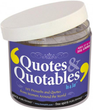 Quotes & Quotables In a Jar ®
