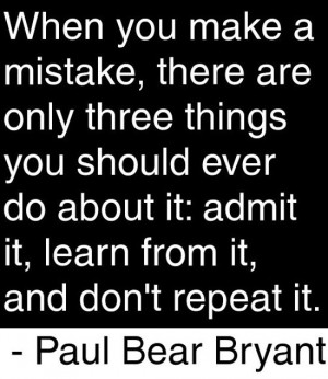when-you-make-a-mistake-paul-bear-bryant-quotes-sayings-pictures.jpg