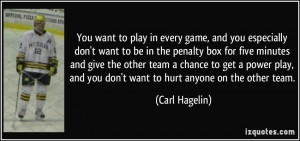 quote-you-want-to-play-in-every-game-and-you-especially-don-t-want-to ...