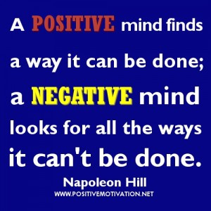 Positive thinking quotes by Napoleon Hill – A positive mind finds a ...
