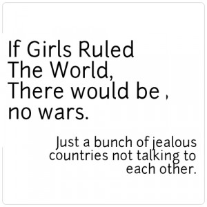 Girls Run The World Quotes Quote