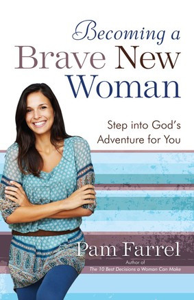 Brave? How to Become a Brave New Woman