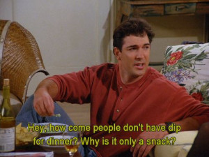 Seinfeld quote - David Puddy thinks dip should be a meal, 'The Face ...