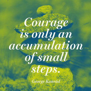 quotes-courage-small-steps-george-konrad-480x480.jpg