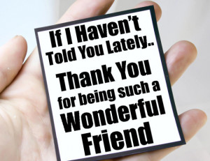 Funny Thank You Friend Quotes