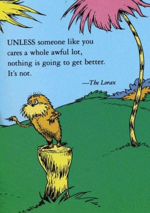The Lorax quote Happy Earth Day via Hurray Kimmay