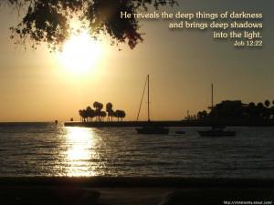 Job 12:22 – Darkness to Light Papel de Parede Imagem