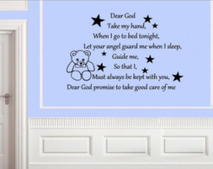 Dear God Take my hand, when I go to bed tonight, Let your angel guard ...