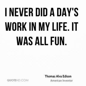 More Thomas Alva Edison Quotes