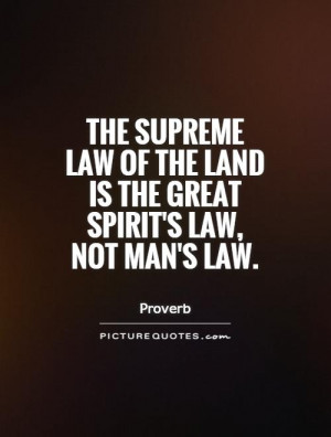 Native American Quotes Spirit Quotes Law Quotes Proverb Quotes