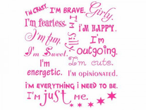 quotes home improvement I Am Just Me Girls Inspirational Vinyl Wall ...