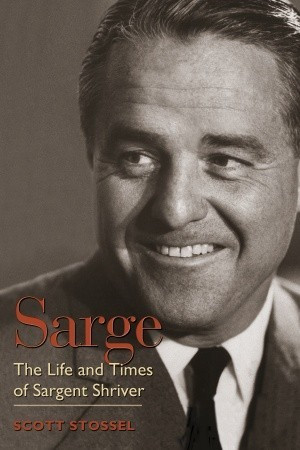 """... """"Sarge: The Life and Times of Sargent Shriver"""" as Want to Read"""