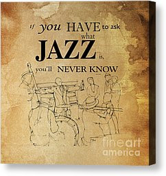 Quote Drawings Canvas Prints - Jazz Quote Canvas Print by Pablo ...