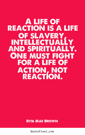 brown more life quotes success quotes love quotes friendship quotes